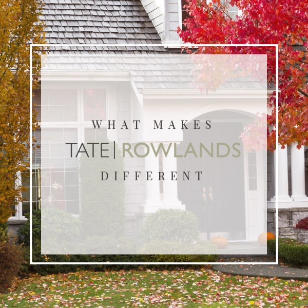 What makes Tate Rowlands Estate Agents different?