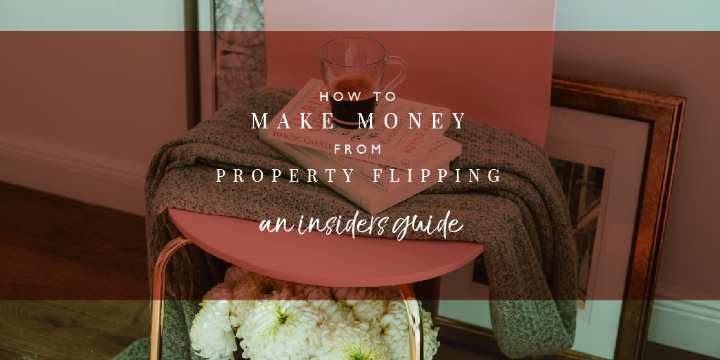 How to make money from property flipping